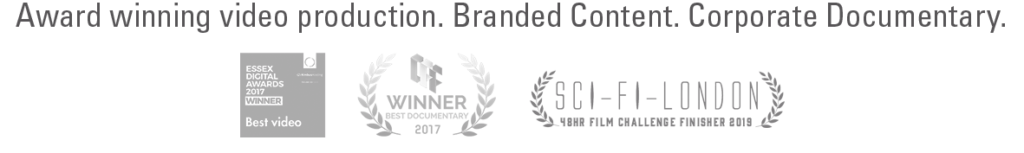 Award winning video production, Branded Content, Corporate Documentary